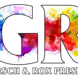 Gersch & Rox Presents